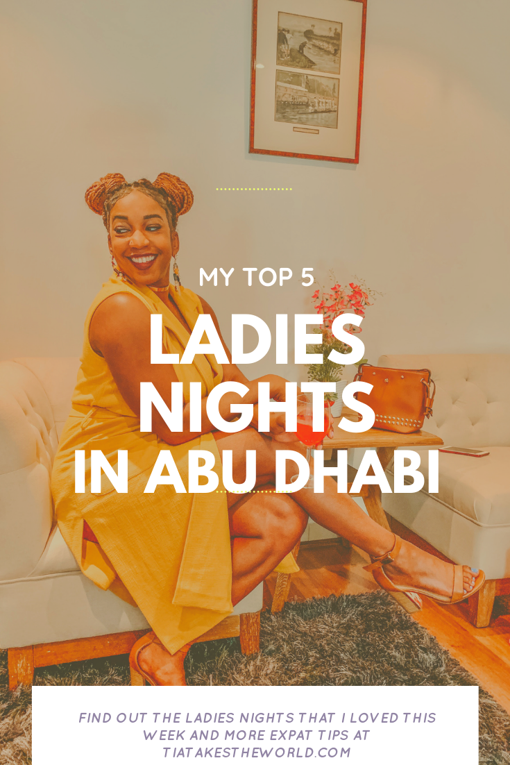 LADIES NIGHTS IN ABU DHABI (THIS WEEKS TOP 5)