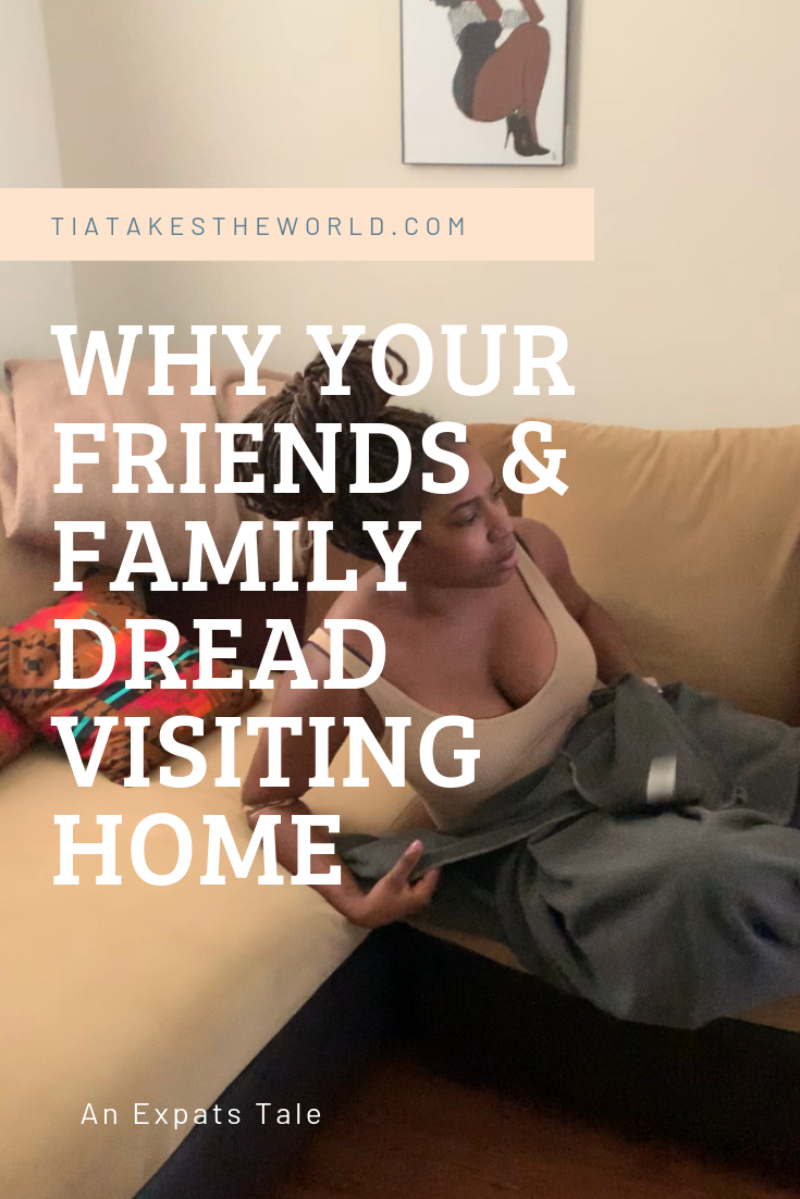 "WHY YOUR FRIENDS & FAMILY DREAD VISITING ""HOME"""