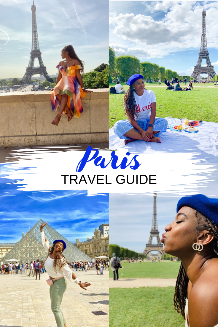 PARIS, FRANCE: 3 DAY GUIDE TO THE CITY OF LOVE